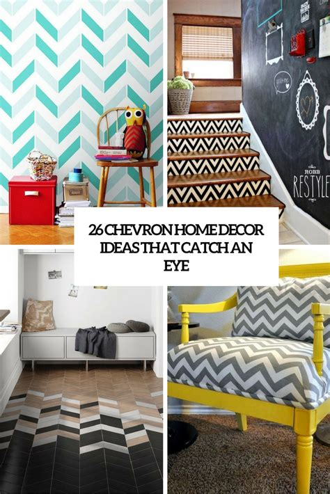 chevron home decor 26 chevron home d 233 cor ideas that catch an eye shelterness