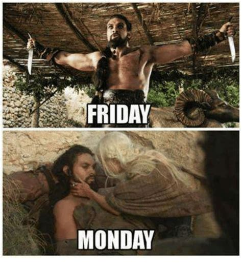 Friday Monday Meme - 25 best memes about friday monday friday monday memes