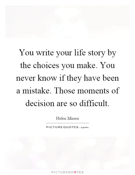 write for your life life story quotes life story sayings life story