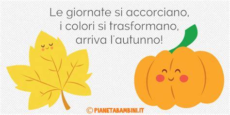 testo sull autunno scuola primaria 50 frasi sull autunno per bambini della scuola primaria