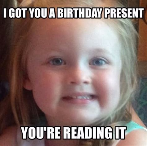 Funny Memes For Birthday - happy birthday funny meme for friends brother daughter