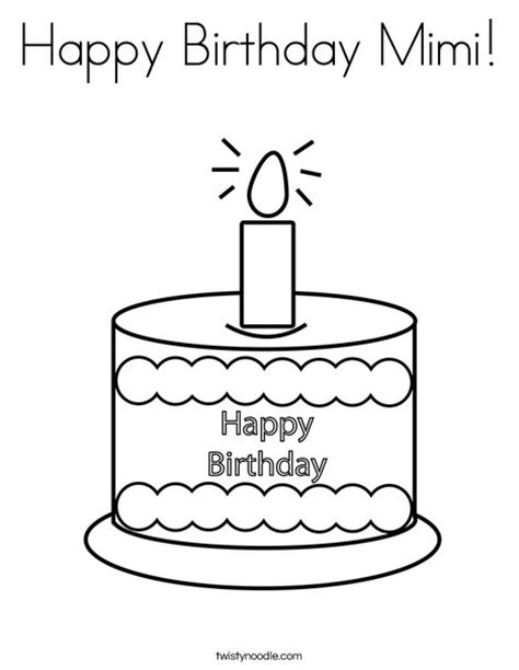 Happy Birthday Mimi Coloring Page | happy birthday mimi coloring page twisty noodle