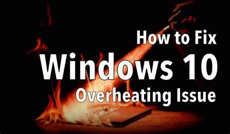 windows  cpu temperature fix  monitor  heat issue