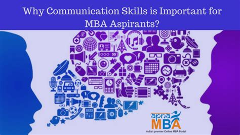 Why Mba Is Necessary by Why Communication Skills Is Important For Mba Aspirants