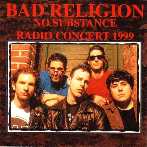 Cd Bad Religion No Subtance no substance radio concert discography the bad
