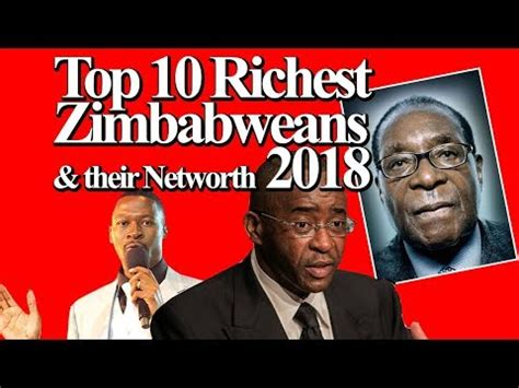 top 10 richest zimbabweans their networth 2018