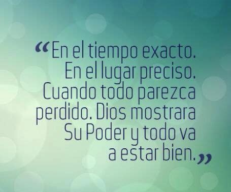 imagenes y frases todo estara bien frases and dios on pinterest