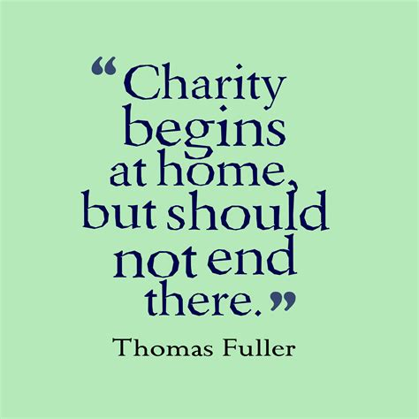 Charity Begins At Home by 465 Quotes Sayings Images About Giving Page 4