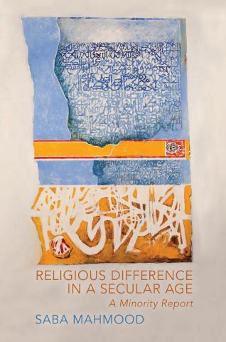 secularism politics religion and freedom introductions books mahmood s religious difference in a secular age a