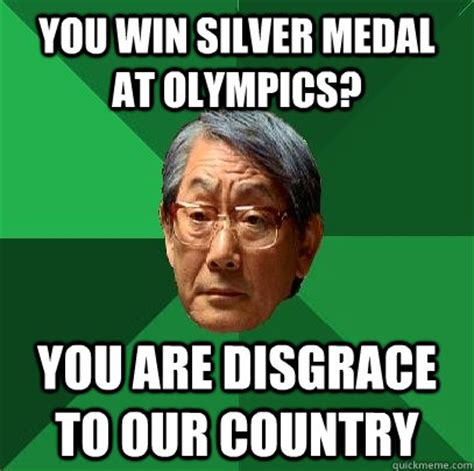 Medal Meme - you win silver medal at olympics you are disgrace to our