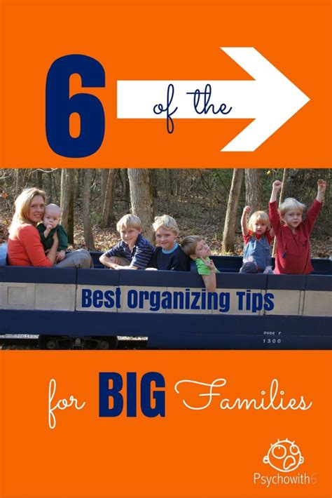 best organizing tips 6 of the best organizing tips for big families psychowith6