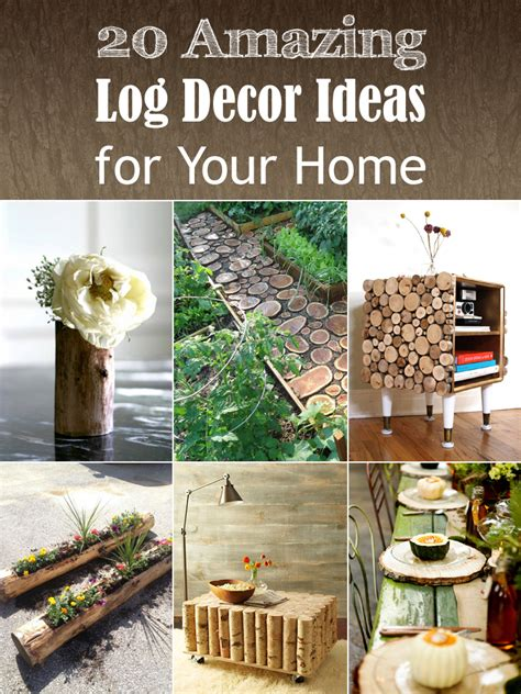 Amazing Home Decor by 20 Amazing Log Decor Ideas For Your Home