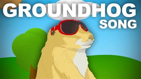 groundhog day theme song the groundhog song