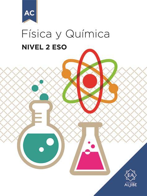 fisica y quimica 2 8414002927 f 237 sica y qu 237 mica nivel 2 eso