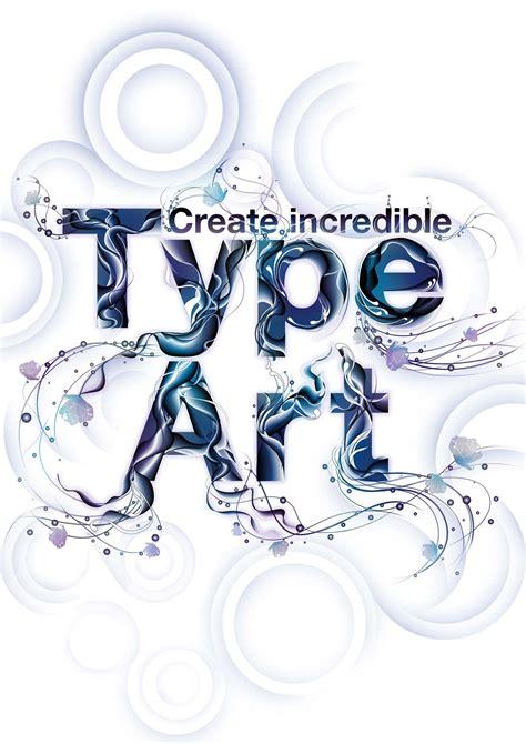 design art types get started with type art digital arts
