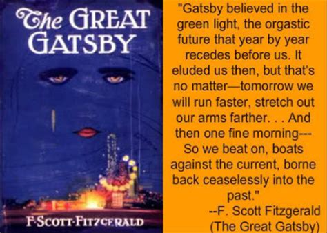 great gatsby themes about the past the great gatsby by f scott fitzgerald reviews