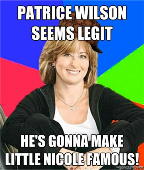 Patrice Meme - patrice wilson seems legit he s gonna make little nicole