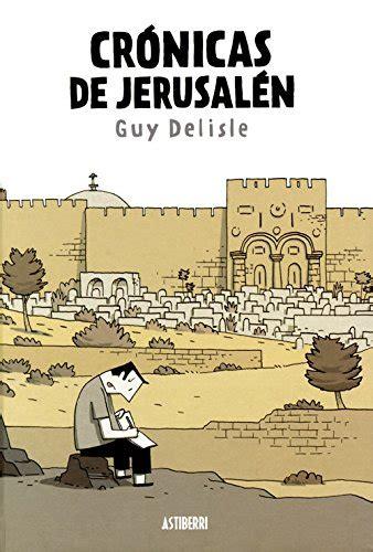 libro crnicas de jerusaln leer libro cr 243 nicas de jerusal 233 n descargar libroslandia