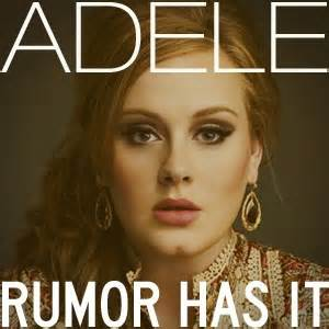 Rumor Has It by Rumor Has It Adele 21 Idols Of All Time
