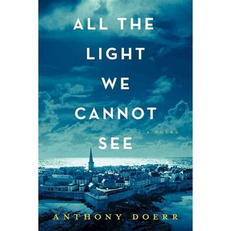 all the light we cannot see movie all the light we cannot see hardcover by anthony doerr