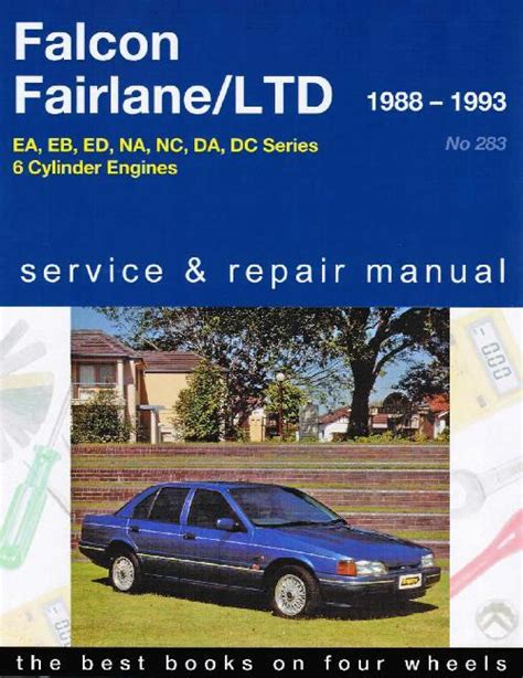 car engine repair manual 1967 ford fairlane parking system ford falcon fairlane ltd ute van ea eb ed ltd 1988 1995 workshop car manuals repair books