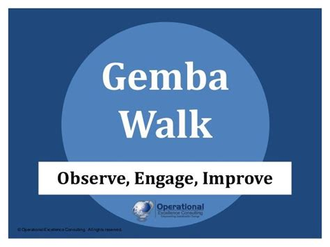 Ge Mba by Gemba Walk By Operational Excellence Consulting By