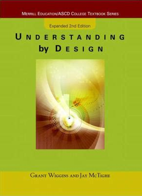 by design a search to understand you better books understanding by design by the ascd grant wiggins