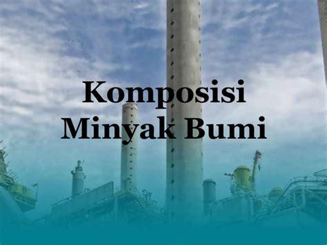 Minyak Bumi presentasi minyak bumi besok 15 05 2013