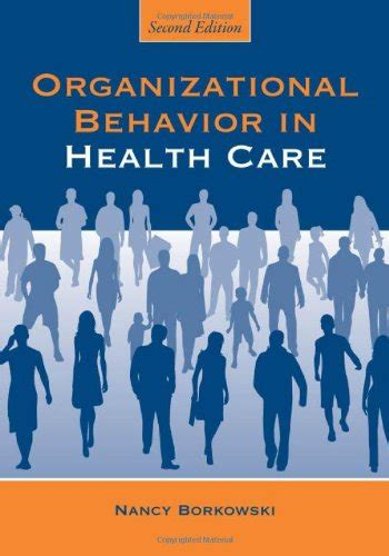 essentials of organizational behavior an evidence based approach books health care and remedies