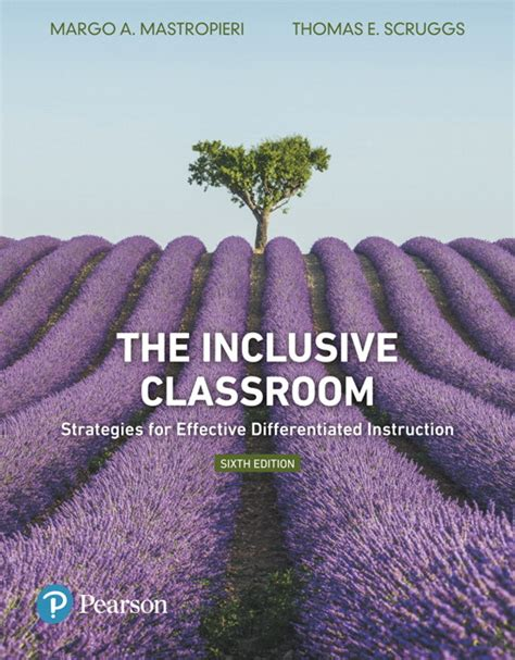 the inclusive classroom strategies for effective differentiated plus mylab education with enhanced pearson etext leaf version edition what s new in special education mastropieri scruggs inclusive classroom the