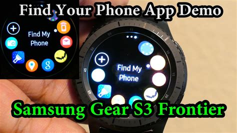 samsung find my phone find your phone app samsung gear s3 frontier