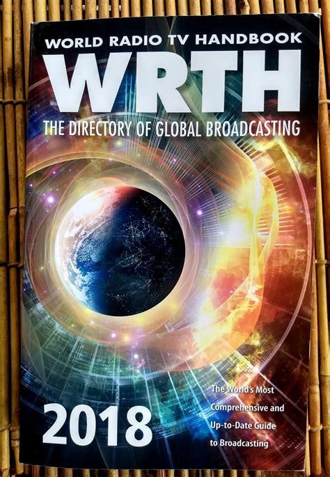 world radio tv handbook 2018 the directory of global broadcasting books a look inside 2018 world radio and tv handbook wrth