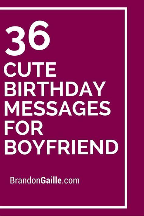birthday wishes for your boyfriend best 25 boyfriend birthday quotes ideas on diy boyfriend gifts boyfriend birthday