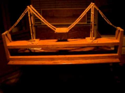 Diy Suspension Bridge 54 Span Popsicle Stick Suspension Bridge Youtube