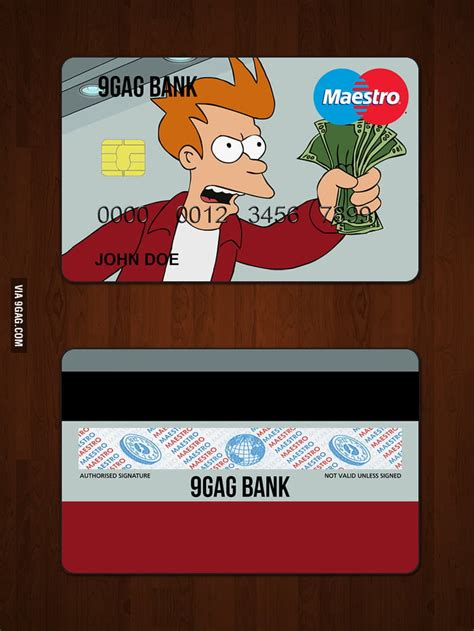Shut Up And Take My Money Credit Card Template by Shut Up And Take My Money Credit Card 9gag