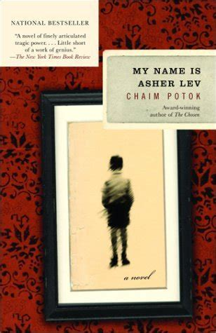 i my name books my name is asher lev by chaim potok reviews discussion