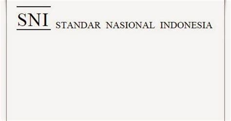 Peraturan Konstruksi Kayu Indonesia tata tata perencanaan baja untuk bangunan gedung sni 03