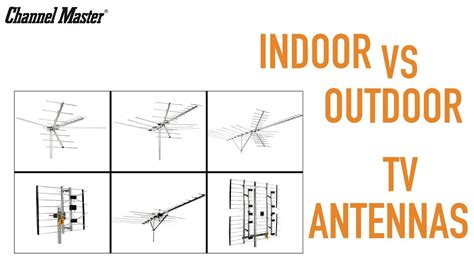 channel master indoor vs outdoor tv antennas installation information