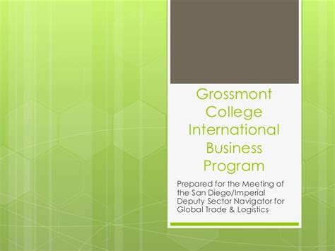 International Mba Program by Grossmont Community College International Business Program