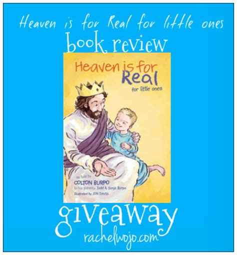 heaven is for real picture book heaven is for real for ones book review and