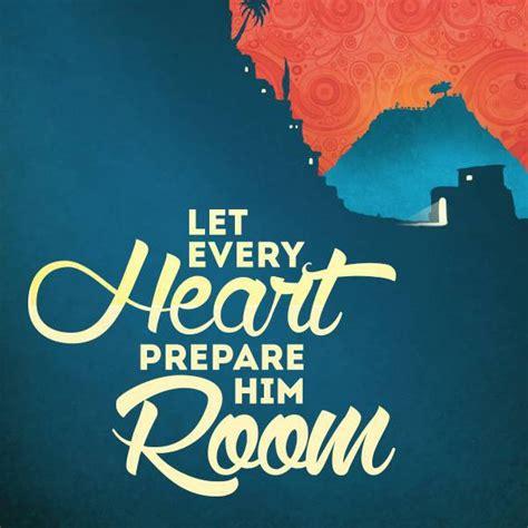 let every prepare him room advent sermon series grace evangelical free church