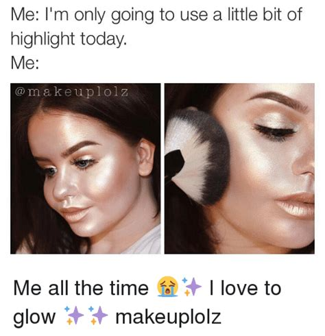 A Bit Of A Crush Now by Highlight Makeup Meme Mugeek Vidalondon
