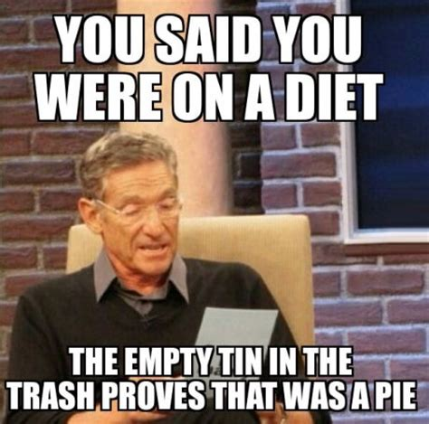 On A Diet Meme - that was a pie