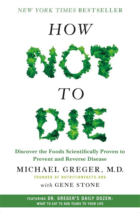 how not to die discover the foods scientifically proven to prevent and disease books how not to die urbyn loft