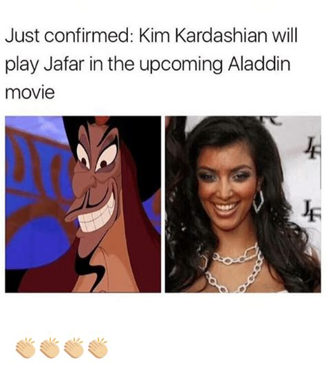 Kim K Meme - just confirmed kim kardashian will play jafar in the
