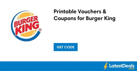 burger king printable vouchers uk printable vouchers coupons for burger king latestdeals