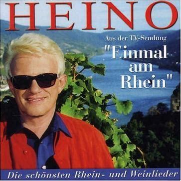 die schönsten berghütten österreichs einmal am rhein heino singt die sch 195 182 nsten rhein und