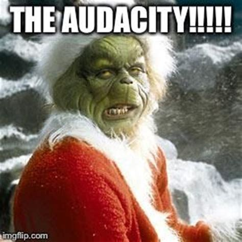 Memes Grinch - 1000 the grinch quotes on pinterest the grinch merry