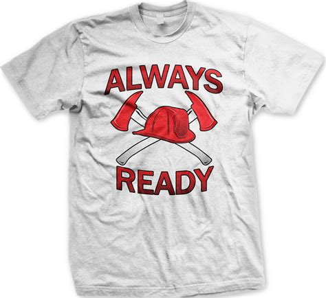 T Shirt Oshksh Ready always ready axes helmet firemen fd department mens t shirt ebay