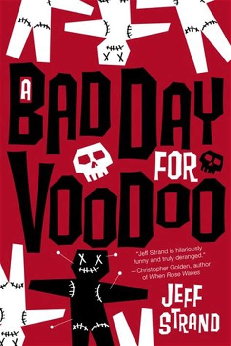days bad days books a bad day for voodoo by jeff strand reviews discussion